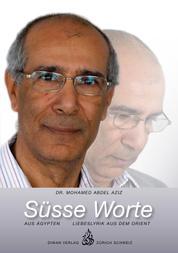 Süsse Worte aus Ägypten - Liebeslyrik aus dem Orient