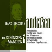 Däumelinchen: Die schönsten Märchen von Hans Christian Andersen 2