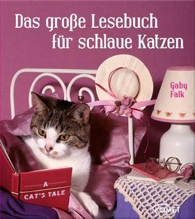 Das große Lesebuch für schlaue Katzen