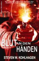 Steven W. Kohlhagen: Blut an den Händen ★★