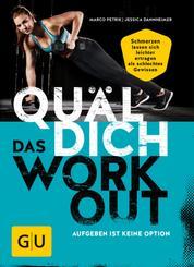 Quäl dich – Das Workout - Aufgeben ist keine Option