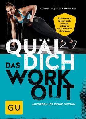 Quäl dich – Das Workout