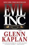 Glenn Kaplan: Evil, Inc.