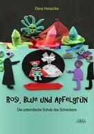 Henschke Elena: Rosi, Blue und Apfelgrün II