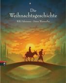 Willi Fährmann: Die Weihnachtsgeschichte ★★★★★