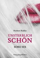 Norbert Radler: Unsterblich schön ★★★★★