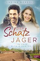 Ladina Bordoli: Der Schatzjäger: In Love With A Hunter ★★★★