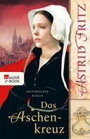 Astrid Fritz: Das Aschenkreuz ★★★★