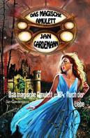 Jan Gardemann: Das magische Amulett #124: Fluch der Liebe ★★★★★