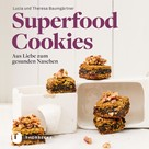 Lucia Baumgärtner: Superfood-Cookies ★★★