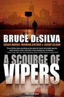 Bruce DeSilva: A Scourge of Vipers ★★★★
