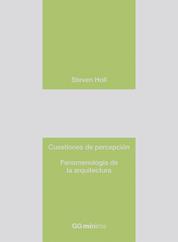 Cuestiones de percepción - Fenomenología de la arquitectura