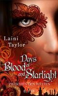 Laini Taylor: Days of Blood and Starlight ★★★★★