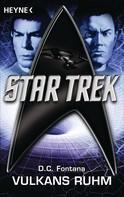 Dorothy Catherine Fontana: Star Trek: Vulkans Ruhm ★★★★★