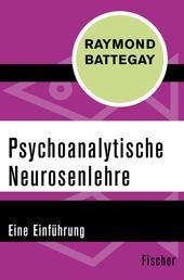 Psychoanalytische Neurosenlehre - Eine Einführung
