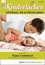 Kinderlachen - Folge 016 - Papas Comeback