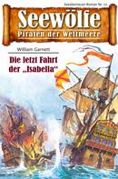 William Garnett: Seewölfe - Piraten der Weltmeere 11 ★★★★