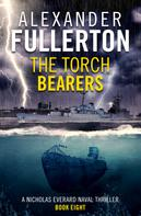 Alexander Fullerton: The Torch Bearers