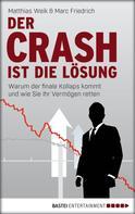 Matthias Weik: Der Crash ist die Lösung ★★★★