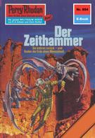 Kurt Mahr: Perry Rhodan 804: Der Zeithammer ★★★★