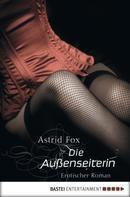 Astrid Fox: Die Außenseiterin ★★★