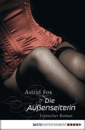 Die Außenseiterin - Erotischer Roman