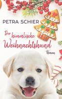 Petra Schier: Der himmlische Weihnachtshund ★★★★★