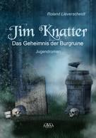 Roland Lieverscheidt: Jim Knatter ★★★
