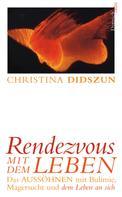 Christina Didszun: Rendezvous mit dem Leben ★★