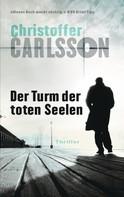 Christoffer Carlsson: Der Turm der toten Seelen ★★★★