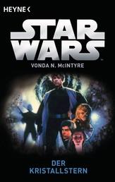 Star Wars™: Der Kristallstern - Roman
