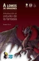 Isabel Clúa: A lomos de dragones
