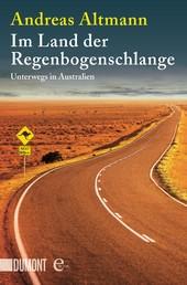 Im Land der Regenbogenschlange - Unterwegs in Australien
