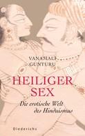 Vanamali Gunturu: Heiliger Sex