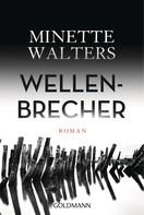 Minette Walters: Wellenbrecher ★★★★