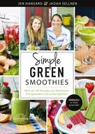 Jen Hansard: Simple Green Smoothies