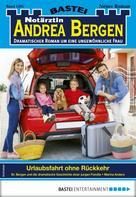 Marina Anders: Notärztin Andrea Bergen 1381 - Arztroman