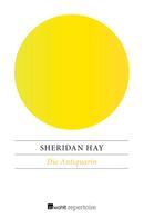 Sheridan Hay: Die Antiquarin