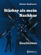 Günter Saalmann: Stärker als mein Nachbar
