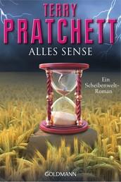 Alles Sense - Ein Scheibenwelt-Roman