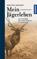 Walter Frevert: Mein Jägerleben ★★★