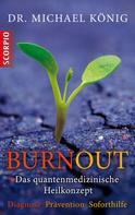 Dr. Michael König: Burnout