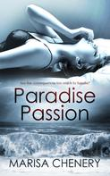 Marisa Chenery: Paradise Passion