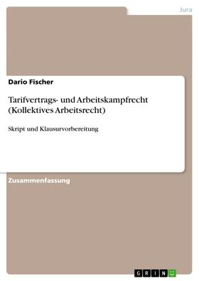Tarifvertrags- und Arbeitskampfrecht (Kollektives Arbeitsrecht)