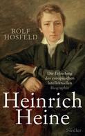 Rolf Hosfeld: Heinrich Heine ★★★★★