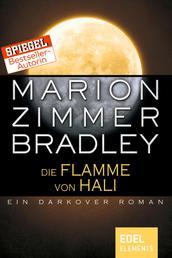 Die Flamme von Hali - Ein Darkover Roman