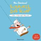 Nico Sternbaum: Schaukel das Schaf - Ein Mitmachbuch. Für Kinder von 2 bis 4 Jahren ★★★★★