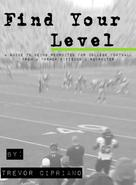 Trevor Cipriano: Find Your Level