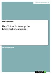 Hans Thierschs Konzept der Lebensweltorientierung