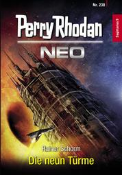 Perry Rhodan Neo 238: Die neun Türme - Staffel: Sagittarius